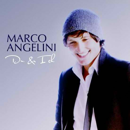 marco angelini - du und ich